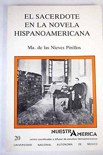 El sacerdote en la novela hispanoamericana (Nuestra Ame?rica) (Spanish Edition): Pinillos, Ma. de ...