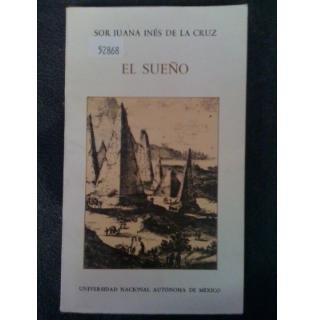 El sueno (Biblioteca del estudiante universitario) (Spanish: Juana Ines de