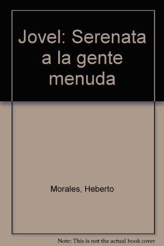 9789688423066: Jovel, serenata a la gente menuda (Spanish Edition)
