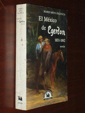 9789688424421: Mxico de Egerton: 1831-1842, El.