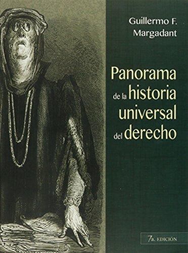 Panorama de la historia universal del derecho: Margadant, Guillermo F.