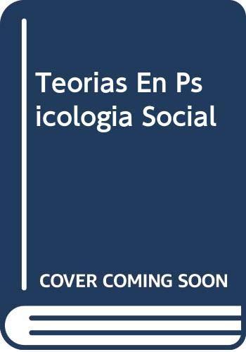 9789688530061: Teorias En Psicologia Social (Spanish Edition)