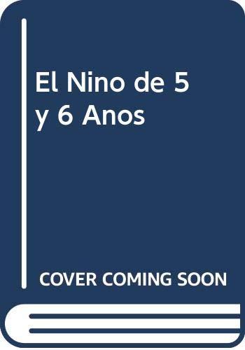 9789688531174: El Nino de 5 y 6 Anos (Spanish Edition)