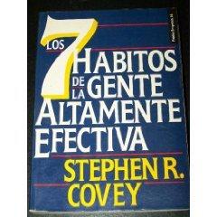 Los 7 Habitos De La Gente Altamente: Stephen R. Covey