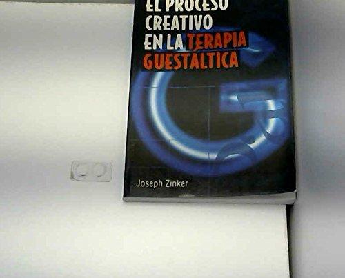 9789688531907: El Proceso Creativo En LA Terapia Guestaltica / Creative Process in Gestalt Therapy (Psicologia, Psiquiatria, Psicoterapia / Psychology, Psychiatry, Psychotherapy) (Spanish Edition)