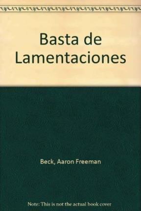 9789688531990: Basta de Lamentaciones (Spanish Edition)