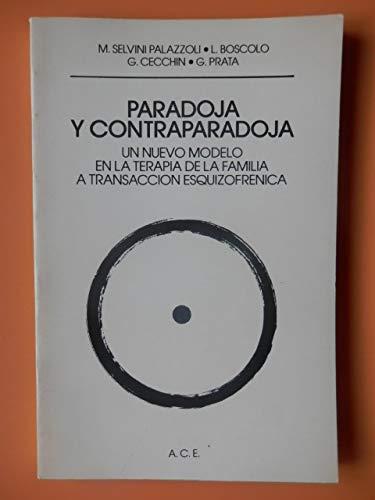 9789688532041: Paradoja y Contraparadoja