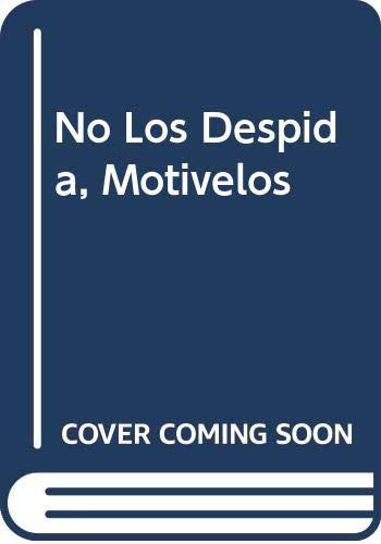 9789688533147: No Los Despida, Motivelos