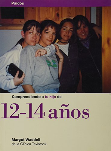 9789688533994: COMPRENDIENDO A TU HIJO DE 12 14 ANOS