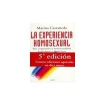 9789688534281: La Experiencia Homosexual/The Homosexual Experience: Para Comprender La Homsexualidad Desde Dentro y Desde Fuera / To Understand Homosexuality from Inside and Out (Paidos contextos) (Spanish Edition)