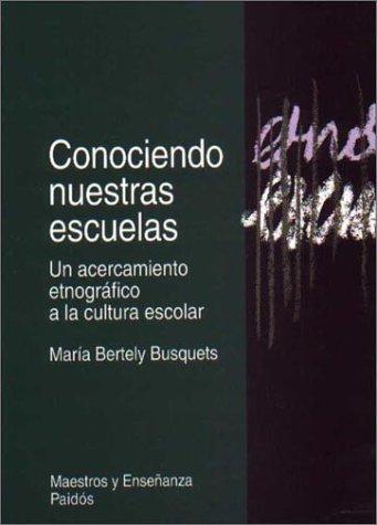 9789688534366: Conociendo nuestras escuelas / Knowing Our Schools (Spanish Edition)