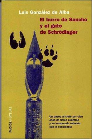 9789688534526: El burro de Sancho y el gato de schrödinger (Paidos Amateurs)