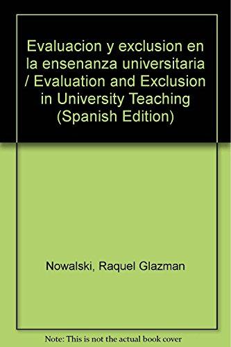 9789688534656: Evaluacion y exclusion en la ensenanza universitaria / Evaluation and Exclusion in University Teaching (Spanish Edition)