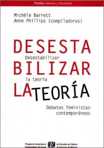 9789688534854: Desestabilizar la teoria / Destabilizing theory (Spanish Edition)
