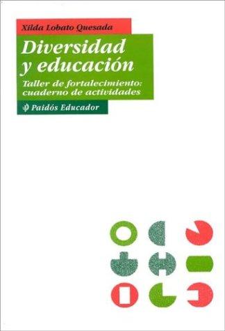 9789688534946: Diversidad y Educacion: Taller de Fortalecimiento, Cuaderno de Actividades (Spanish Edition)