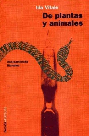 9789688535219: De plantas y animales / Of Plants and Animals: Acercamientos Literarios (Spanish Edition)