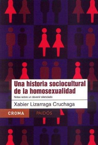 9789688535288: Una historia sociocultural de la homosexualidad / A Sociocultural History of Homosexuality (Spanish Edition)