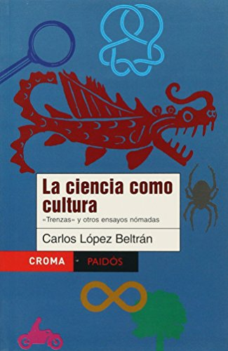 9789688535912: La ciencia como cultura/ Science as a Culture (Spanish Edition)