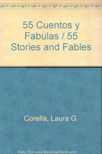 55 Cuentos y Fabulas: Corella, Laura G.
