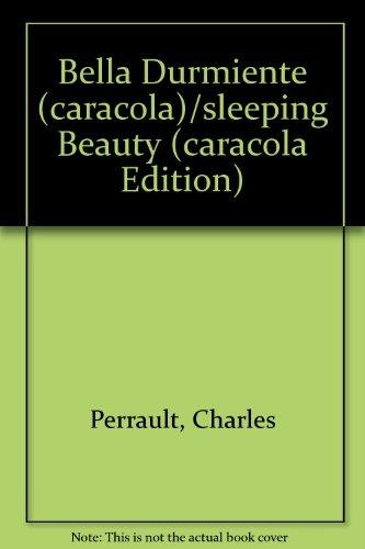 9789688551837: Bella Durmiente (caracola)/sleeping Beauty (caracola Edition) (Spanish Edition)