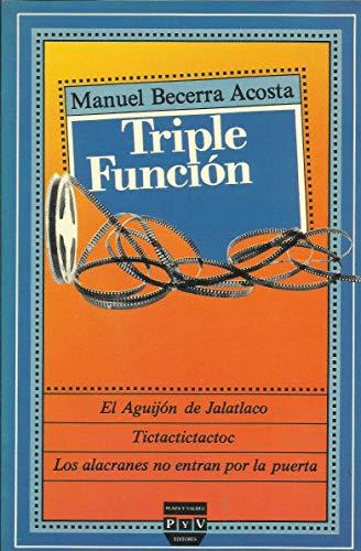 Triple función - BECERRA ACOSTA, Manuel