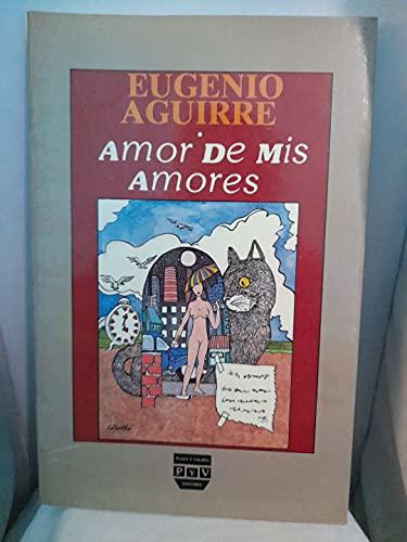 9789688561355: Amor de mis amores (Spanish Edition)