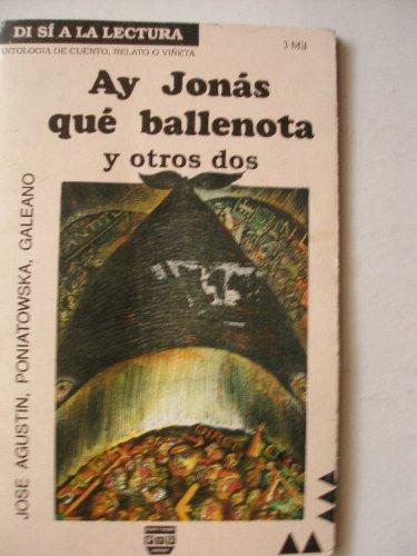 Ay Jonás qué ballenota y otros dos: Noche (Poniatowska)/ Ciudad de México...