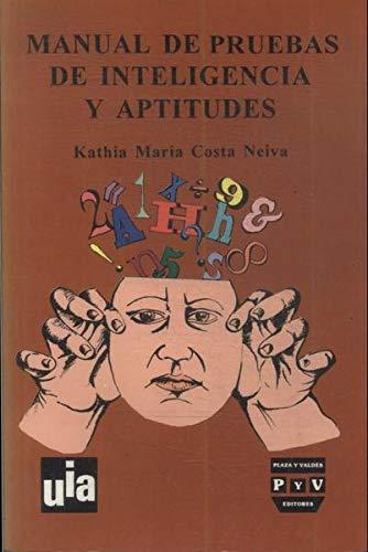 9789688564660: Manual De Pruebas De Inteligencia Y Apti