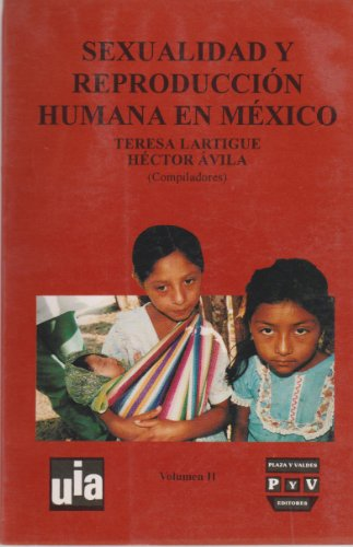 9789688564707: Sexualidad y reproduccion humana en Mexico (Spanish Edition)