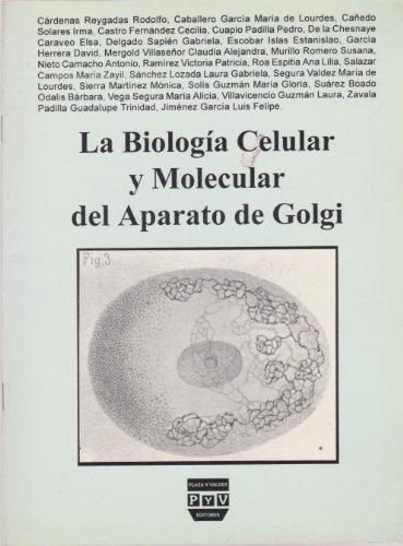 La Biologia Celular y Molecular del Aparato: Garcia, Luis Felipe