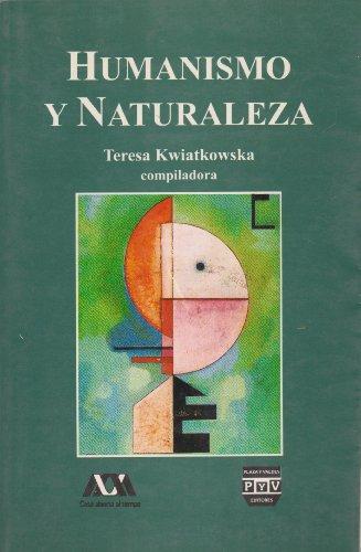 Teresa Kwiatkowska (Casa abierta al tiempo) (Spanish: naturaleza, Humanismo y