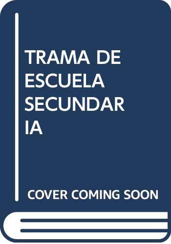 9789688567531: TRAMA DE LA ESCUELA SECUNDARIA INSTITUCION RELACIONES Y SABE