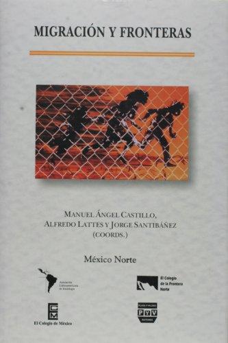 Migracion y fronteras (Spanish Edition): Castillo, Manuel Angel;