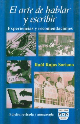 El arte de hablar y escribir (Spanish: Raul Rojas Soriano