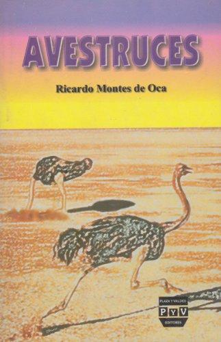 Avestruces: Montes de Oca, Ricardo