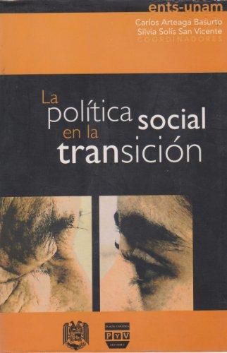 La política social en la transición: Arteaga Basurto, Carlos