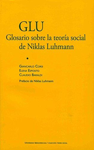 GLU: Glosario sobre la teoría social de: Corsi , Giancarlo