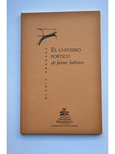 El universo poético de Jaime Sabines: Vergara , Gloria