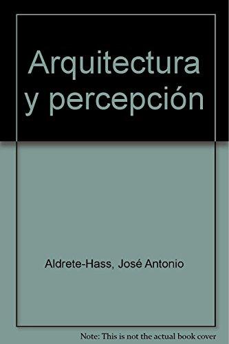 9789688596302: Arquitectura Y Percepcion