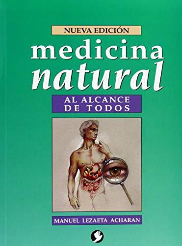 Medicina natural al alcance de todos: LEZAETA ACHARÁN, MANUEL