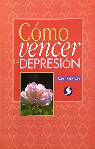 Como Vencer LA Depresion (Spanish Edition) (9688603627) by John Preston
