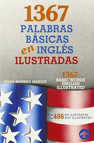 9789688603642: 1367 palabras básicas en inglés ilustradas: Más 486 no ilustradas (Spanish and English Edition)