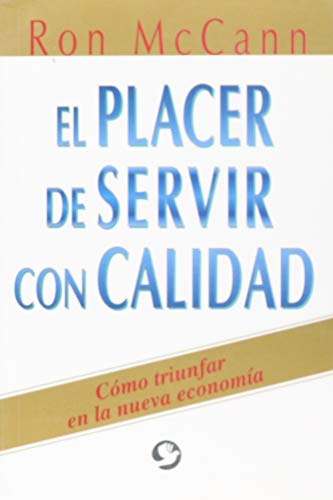 9789688603871: El placer de servir con calidad