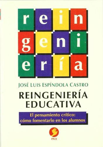 Reingenieria educativa (Spanish Edition): Castro, Jose Luis