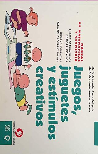 9789688604540: juegos, juguetes y estimulos creativos (Spanish Edition)