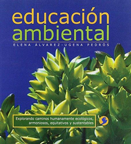 Educacion Ambiental: Elena Alvarez-Ugena Pedros
