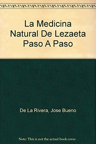 9789688604946: La Medicina Natural De Lezaeta Paso A Paso (Spanish Edition)
