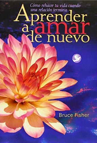 9789688605028: Aprender A Amar De Nuevo