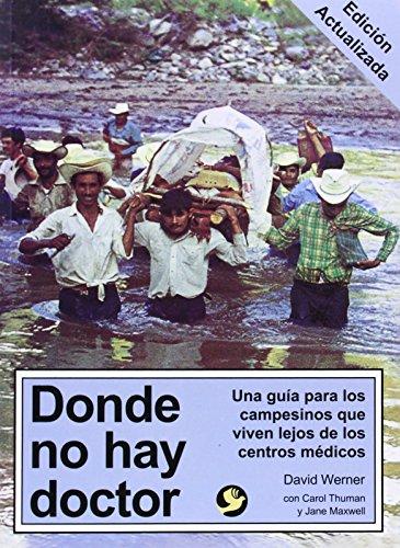 9789688605035: Donde no hay doctor (Spanish Edition)