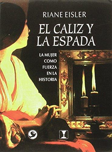 9789688605257: El caliz y la espada/ The Goblet and the sword (Spanish Edition)